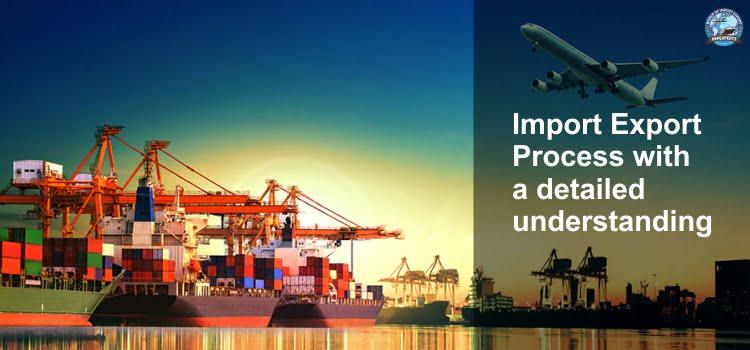 Import Export process