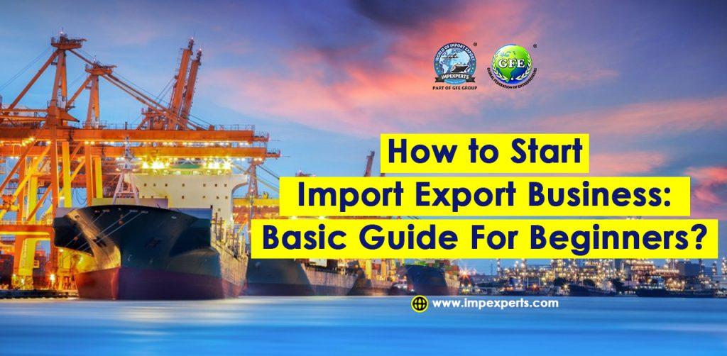 How to Start Import Export Business